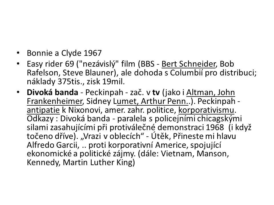 Bonnie a Clyde 1967 Easy rider 69 (