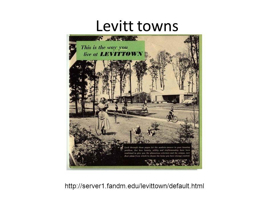 Levitt towns http://server1.fandm.edu/levittown/default.html