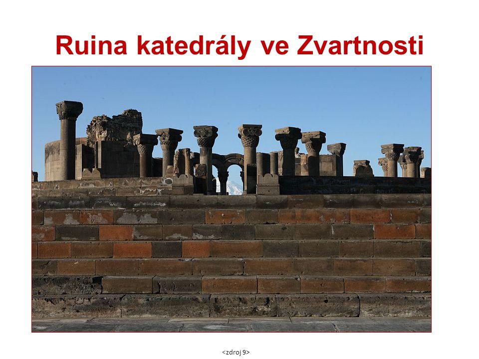 Ruina katedrály ve Zvartnosti