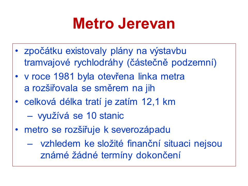Metro Jerevan zpočátku existovaly plány na výstavbu tramvajové rychlodráhy (částečně podzemní) v roce 1981 byla otevřena linka metra a rozšiřovala se