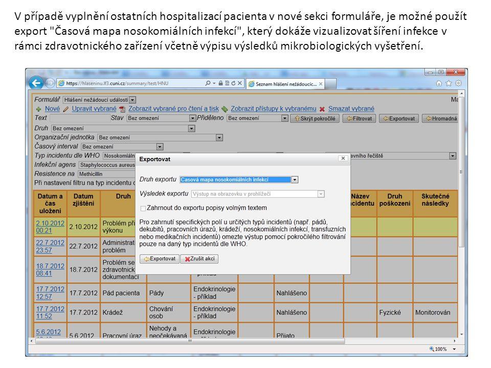 V případě vyplnění ostatních hospitalizací pacienta v nové sekci formuláře, je možné použít export