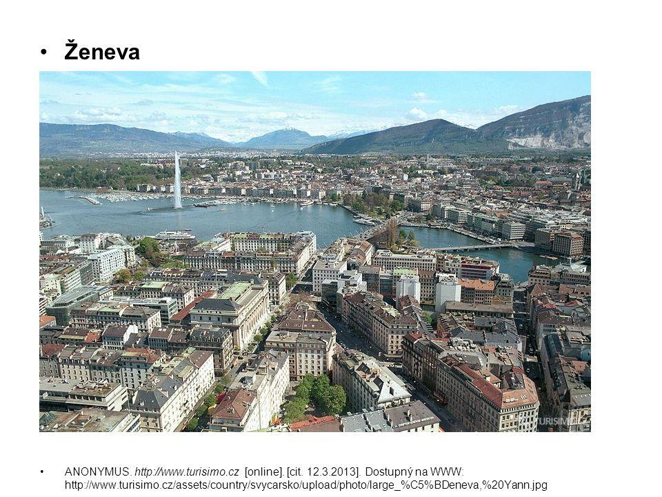 Ženeva ANONYMUS. http://www.turisimo.cz [online]. [cit. 12.3.2013]. Dostupný na WWW: http://www.turisimo.cz/assets/country/svycarsko/upload/photo/larg