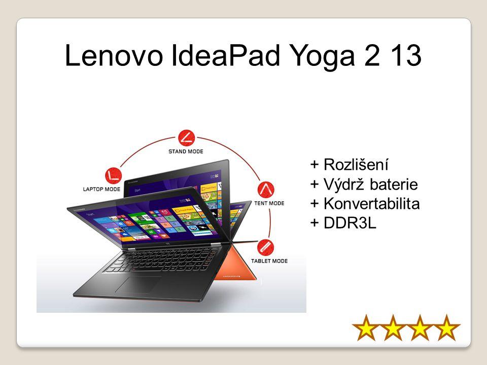Lenovo IdeaPad Yoga 2 13 + Rozlišení + Výdrž baterie + Konvertabilita + DDR3L