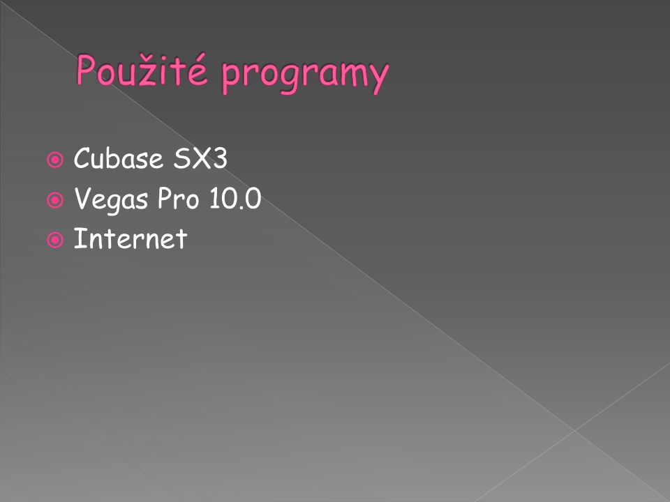  Cubase SX3  Vegas Pro 10.0  Internet
