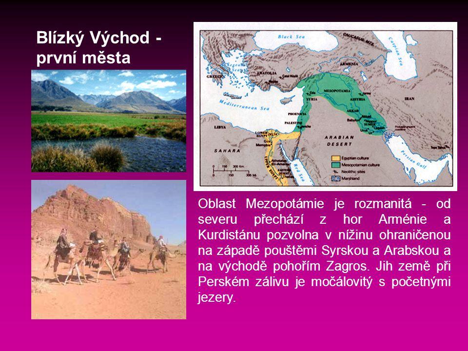 Oblast Mezopotámie je rozmanitá - od severu přechází z hor Arménie a Kurdistánu pozvolna v nížinu ohraničenou na západě pouštěmi Syrskou a Arabskou a na východě pohořím Zagros.