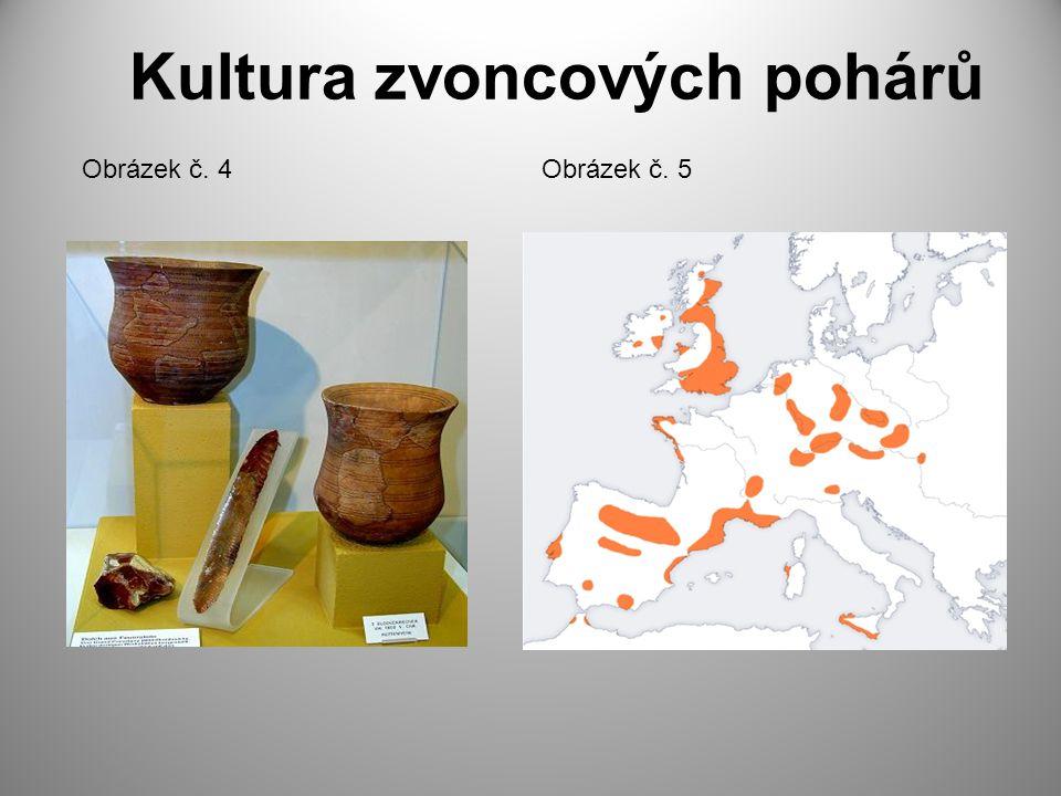 Kultura zvoncových pohárů Obrázek č. 4Obrázek č. 5