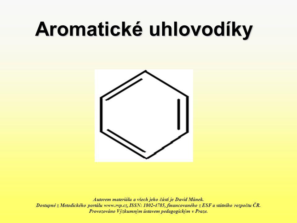 Vysvětlení Arény jsou uhlovodíky, které ve své struktuře obsahují alespoň jedno benzenové jádro.
