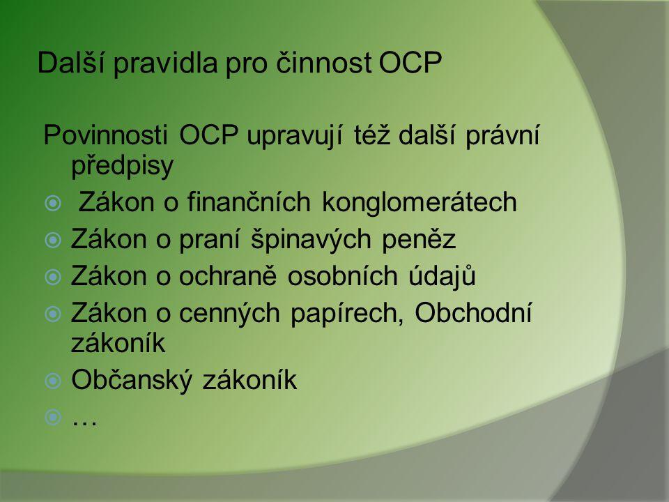 Právní úprava investičních služeb (4) Prováděcí vyhlášky k ZPKT zejména 237/2008 – pravidla poskytování investičních služeb 261/2004 – deník OCP a evi