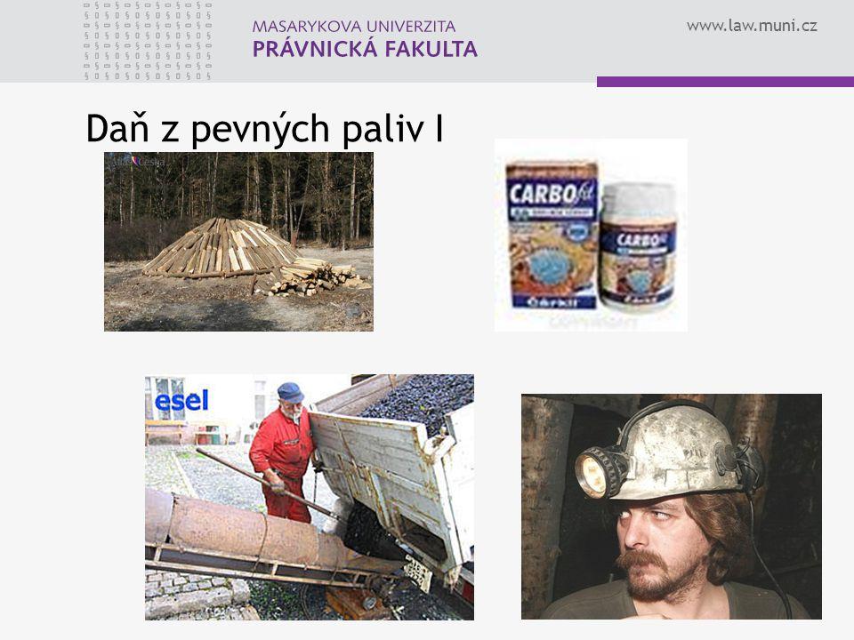 www.law.muni.cz Daň z pevných paliv I
