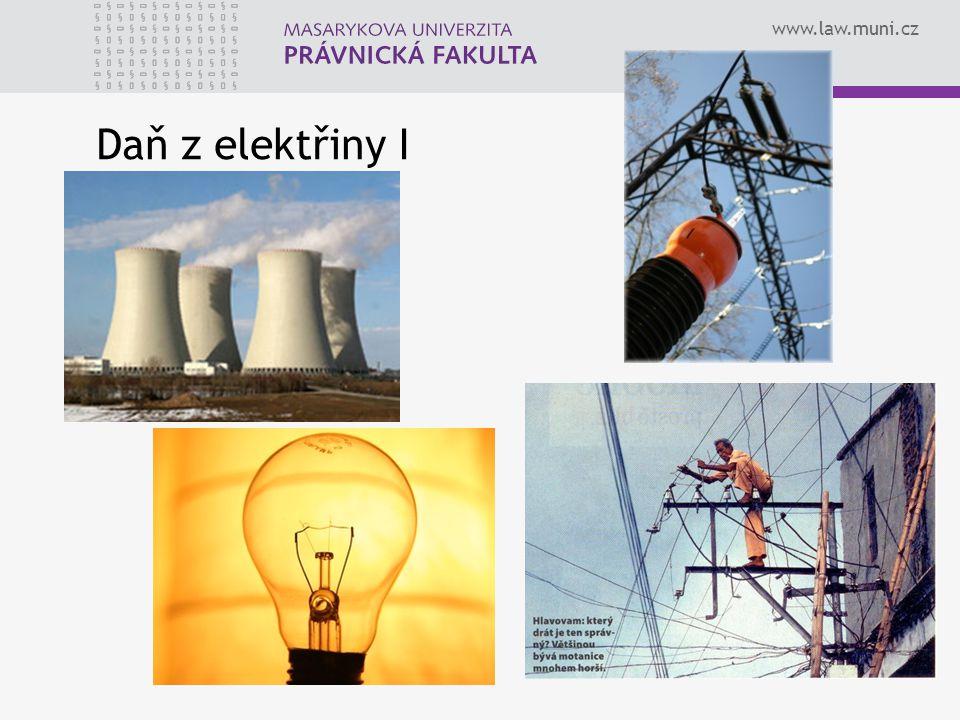 www.law.muni.cz Daň z elektřiny I