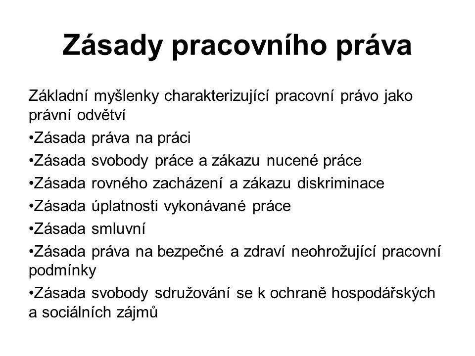 Základní zásady pracovněprávních vztahů Ust.