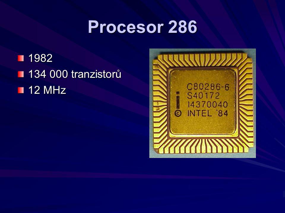 Procesor 286 1982 134 000 tranzistorů 12 MHz
