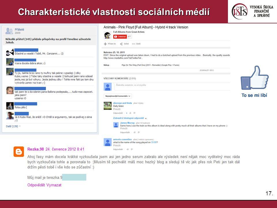 17. Charakteristické vlastnosti sociálních médií