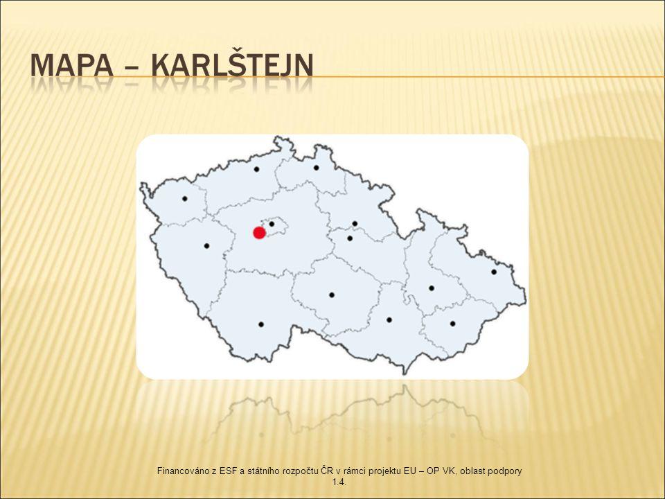  Původní název – Karlův Týn  Poloha – cca 30 km od Prahy  Založení hradu – základní kámen gotického hradu byl položen 9.června 1348 Karlem IV.