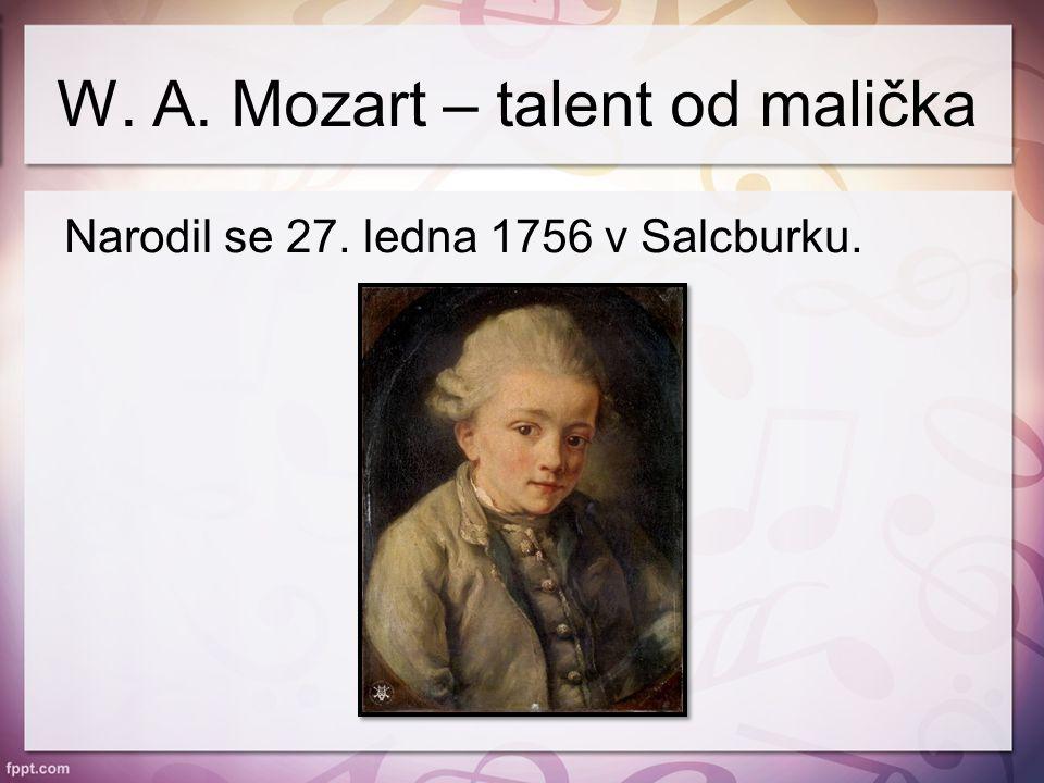 Od tří let hrál na klavír V šesti letech byl pozván Marií Terezií, aby předvedl své umění na císařském dvoře Ve čtrnácti letech složil první operu Bastien a Bastienka W.
