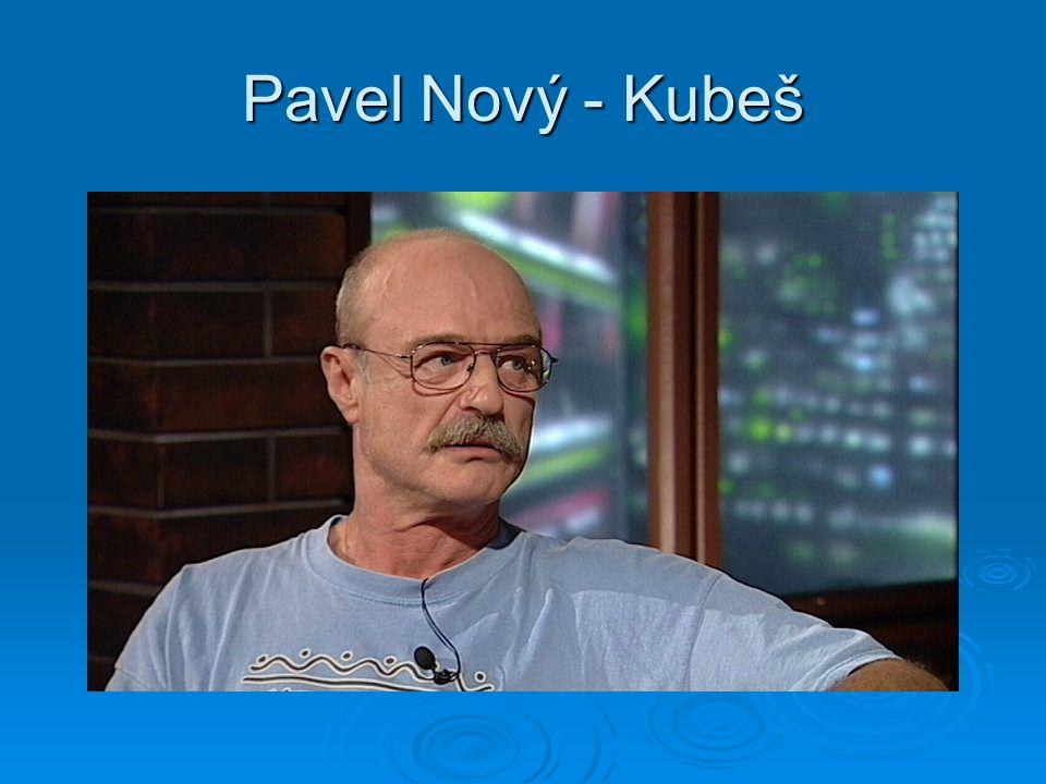 Pavel Nový - Kubeš