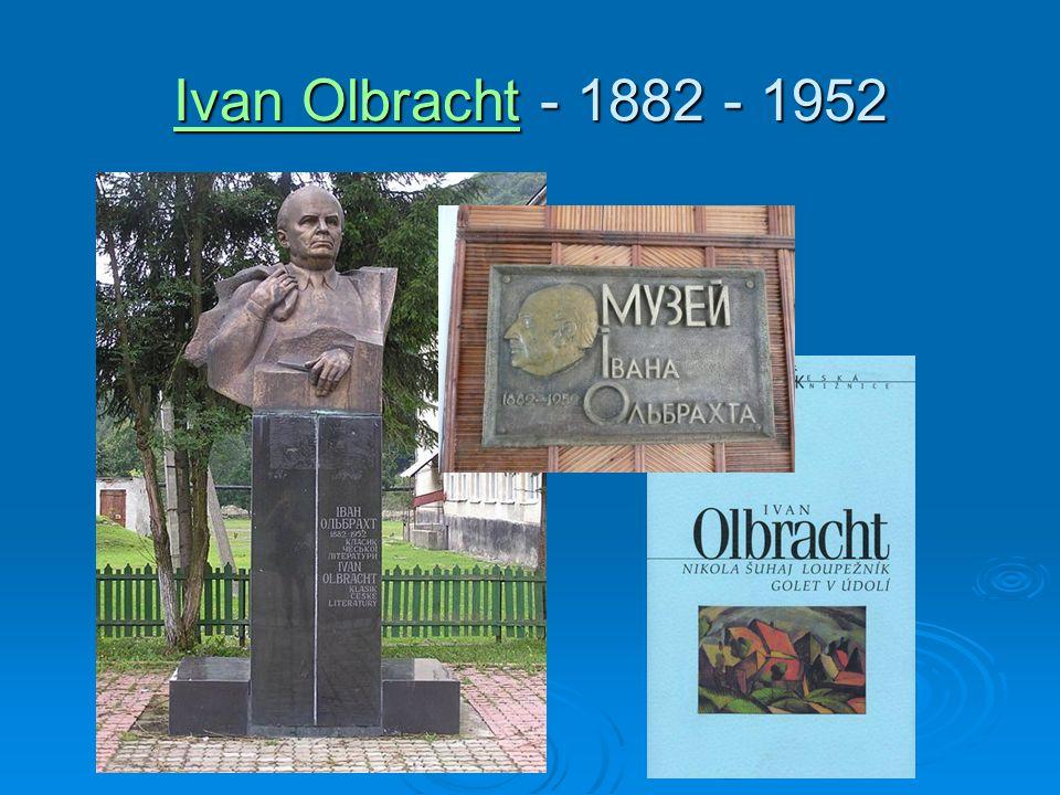 Ivan OlbrachtIvan Olbracht - 1882 - 1952 Ivan Olbracht