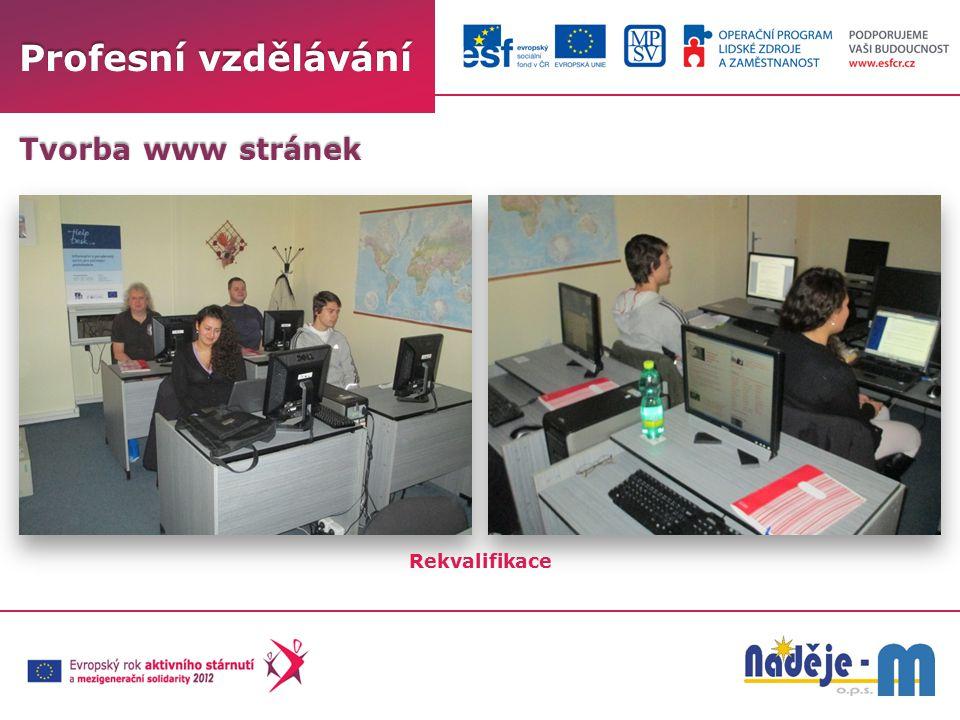 Profesní vzdělávání Tvorba www stránek Rekvalifikace