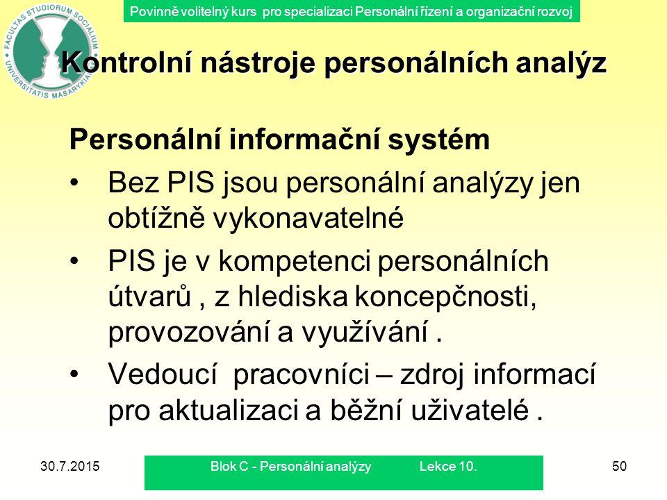 Povinně volitelný kurs pro specializaci Personální řízení a organizační rozvoj 30.7.2015Blok C - Personální analýzy Lekce 10.50 Kontrolní nástroje per