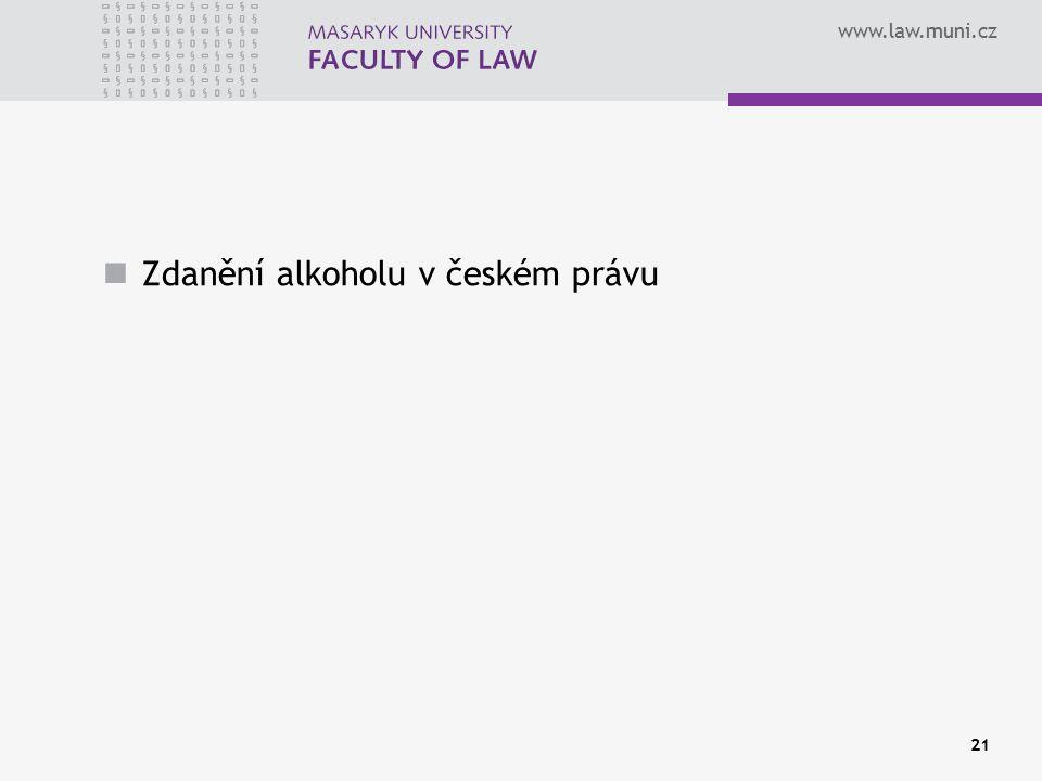 www.law.muni.cz Zdanění alkoholu v českém právu 21
