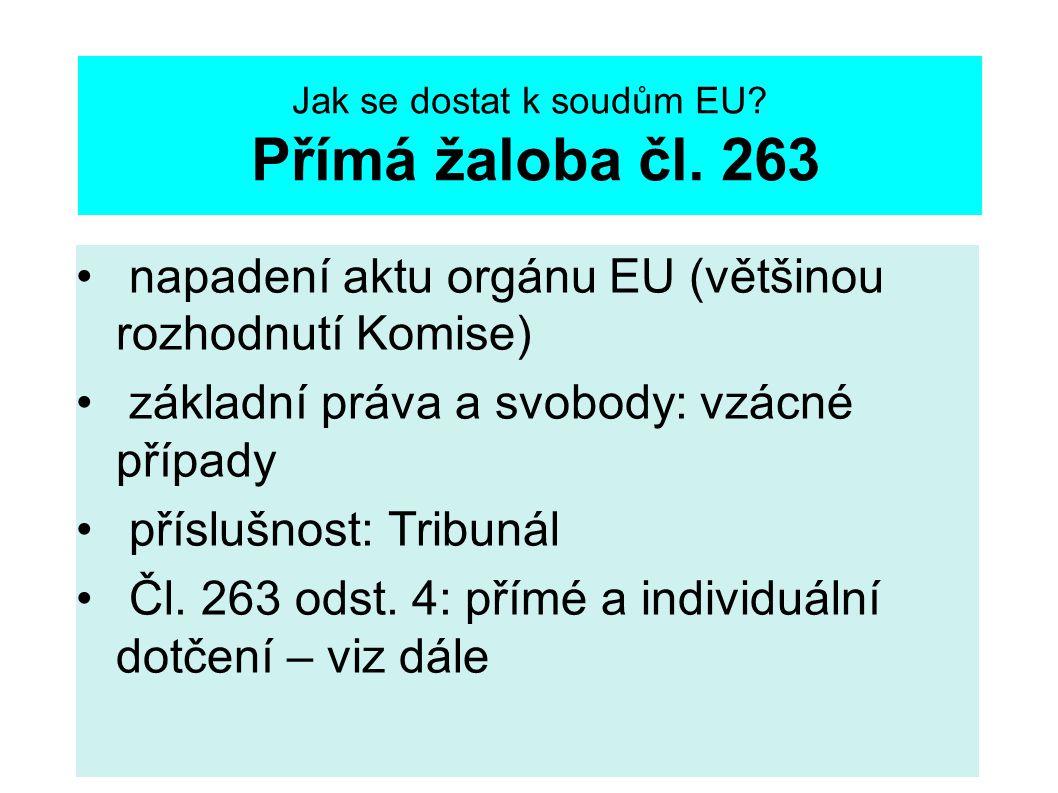 Jak se dostat k soudům EU. Přímá žaloba čl.