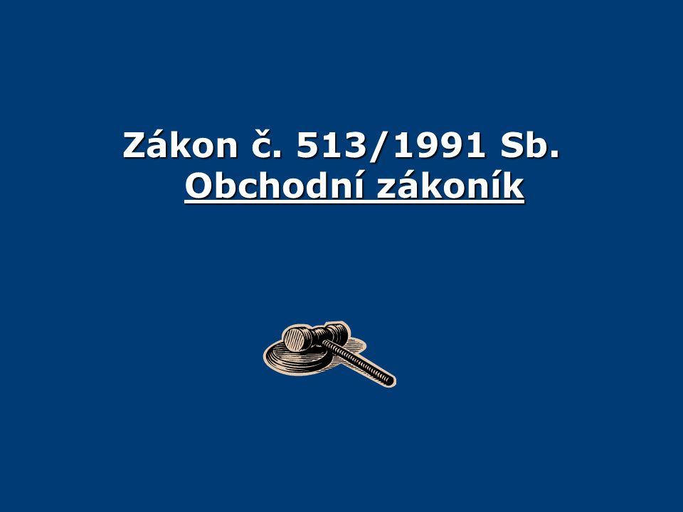 Zákon č. 513/1991 Sb. Obchodní zákoník