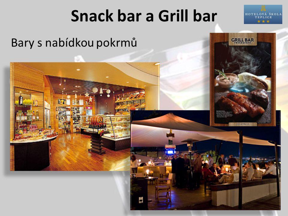 Snack bar a Grill bar Bary s nabídkou pokrmů