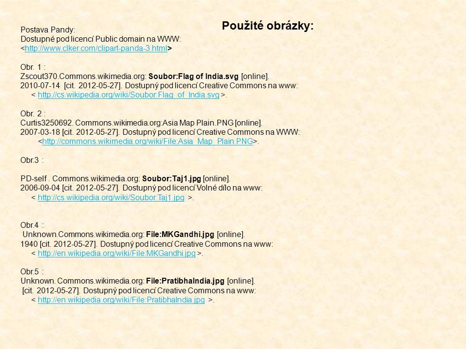 Postava Pandy: Dostupné pod licencí Public domain na WWW: http://www.clker.com/clipart-panda-3.html Obr. 1 : Zscout370.Commons.wikimedia.org: Soubor:F