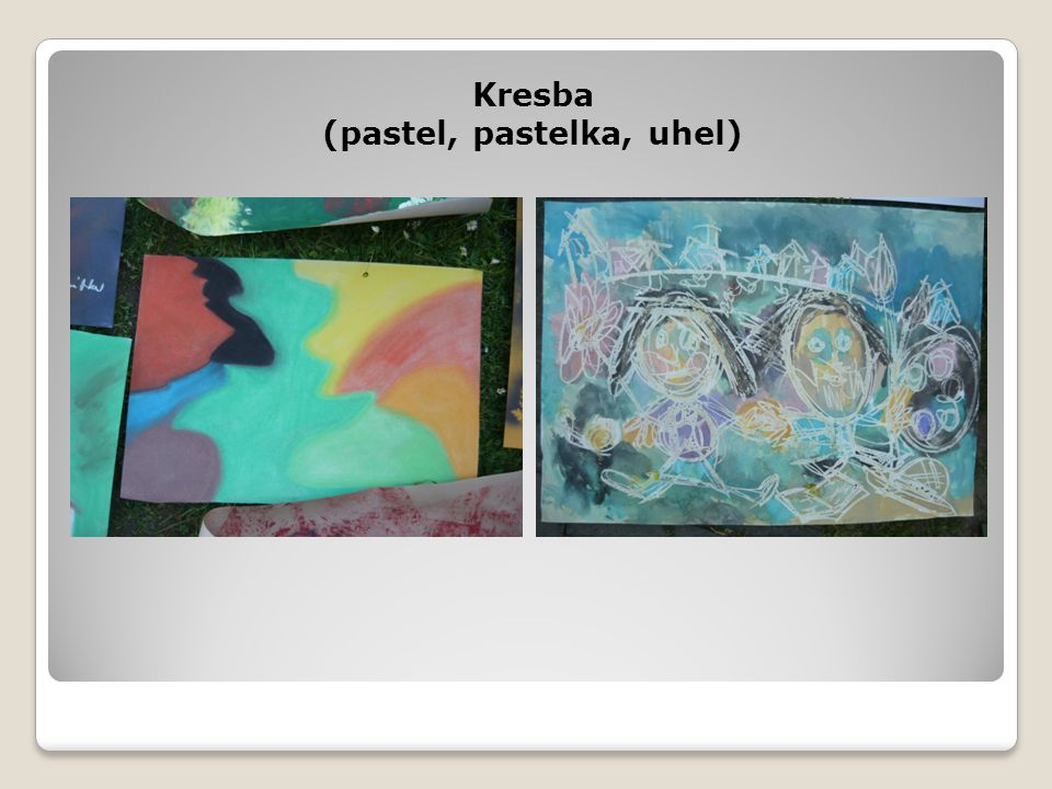 Kresba (pastel, pastelka, uhel)