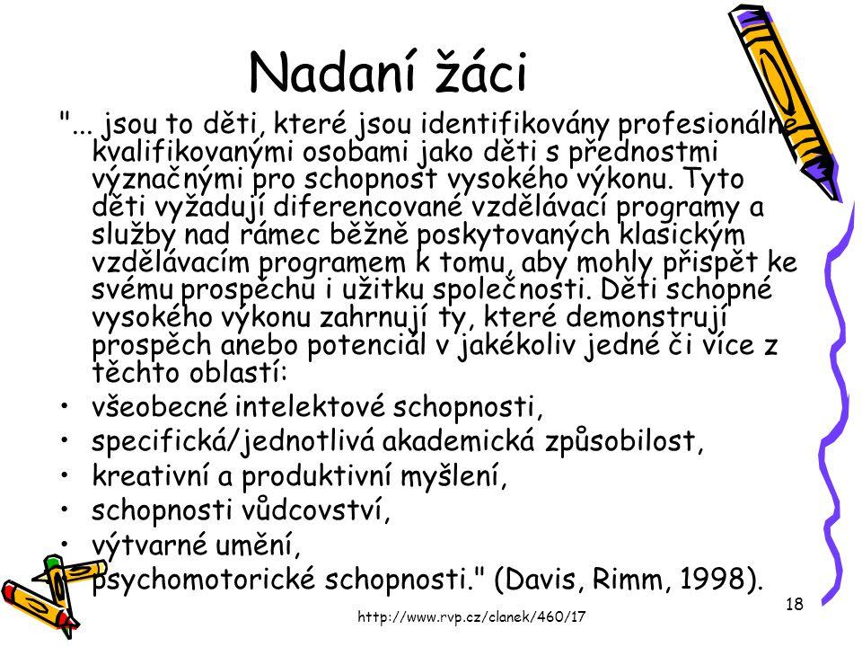 http://www.rvp.cz/clanek/460/17 18 Nadaní žáci
