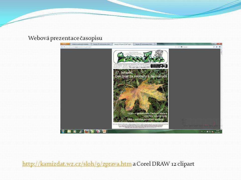 http://kamizdat.wz.cz/sloh/9/zprava.htmhttp://kamizdat.wz.cz/sloh/9/zprava.htm a Corel DRAW 12 clipart Webová prezentace časopisu
