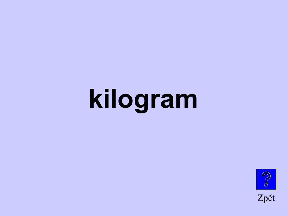 Zpět kilogram
