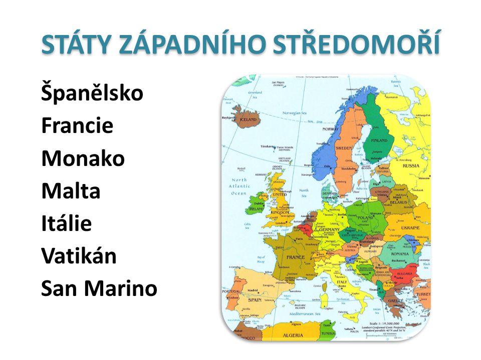STÁTY ZÁPADNÍHO STŘEDOMOŘÍ Španělsko Francie Monako Malta Itálie Vatikán San Marino
