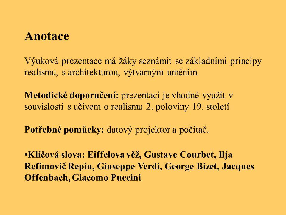 Anotace Výuková prezentace má žáky seznámit se základními principy realismu, s architekturou, výtvarným uměním Metodické doporučení: prezentaci je vho