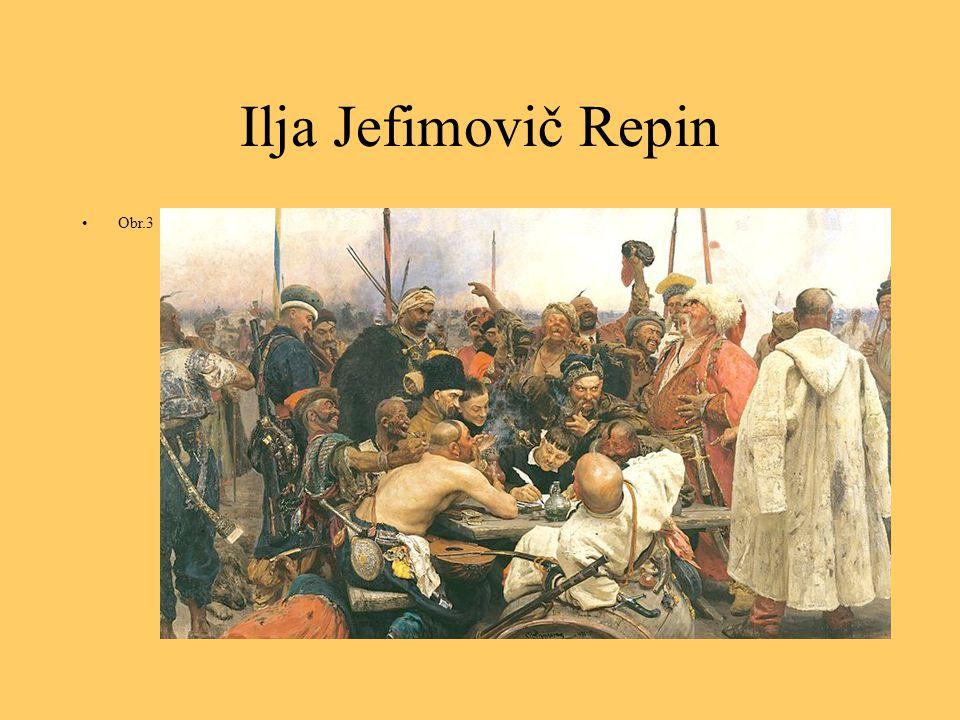 Ilja Jefimovič Repin Obr.3