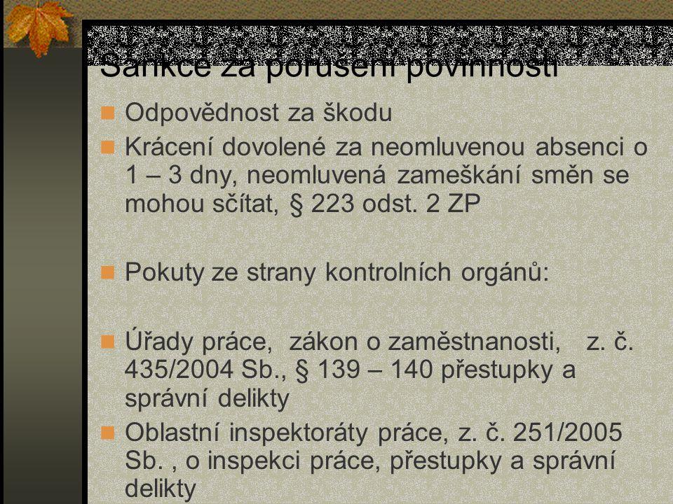 Překážky v práci na straně zaměstnavatele Prostoje, § 207 odst.