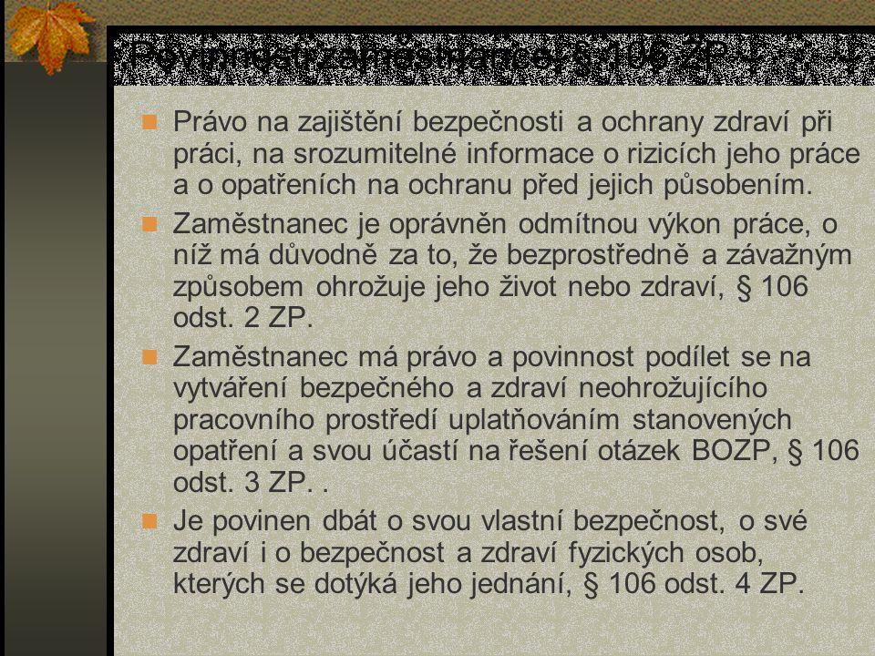 § 106 odst.4 písm. a) – i) ZP § 106 odst.