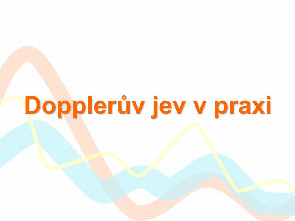 Dopplerův jev v praxi