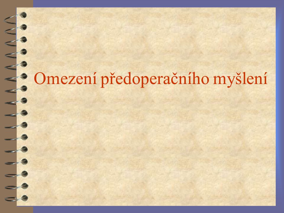 """ŘEČ """"pro sebe 4 Egocentrická (Piaget) x privátní řeč (Vygotskij)"""