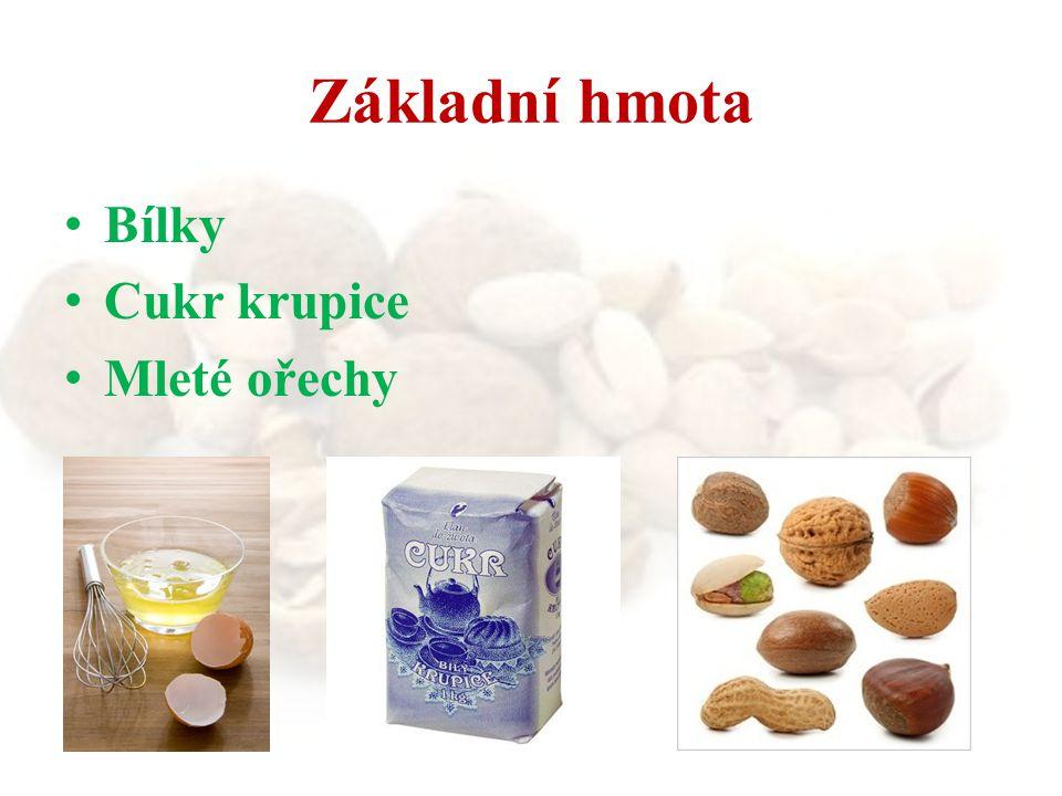 Bílky Cukr krupice Mleté ořechy