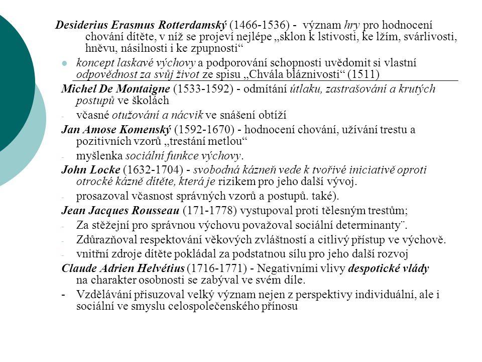 """Období intervenčních a reedukačních experimentů počátek FR (1789-1799)  neosobní přístup k dětem a jejich emocionálním a sociálním potřebám,  vznik mnohých teorií o edukačních postupech při """"nápravě chování dětí ."""