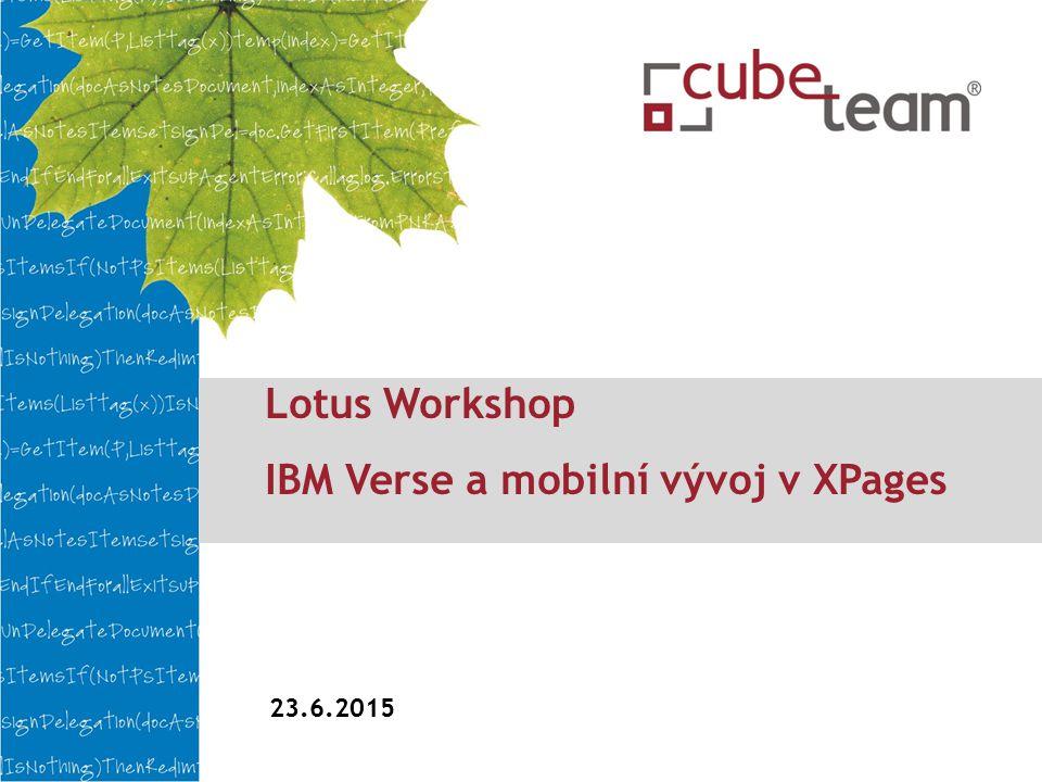 Lotus Workshop IBM Verse a mobilní vývoj v XPages 23.6.2015