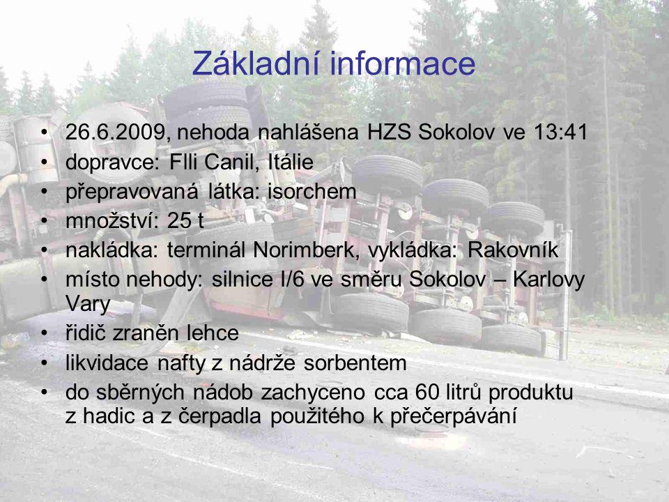 rychlé přistavení náhradního cisternového kontejneru (Flli Canil) bezproblémové přečerpání produktu vysoká profesionalita zasahujících složek (HZS Sokolov, Auto3000)  dopravní kolaps na objezdových komunikacích