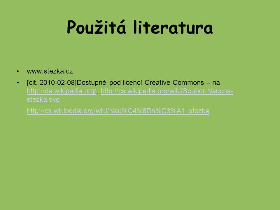 Použitá literatura www.stezka.cz [cit.