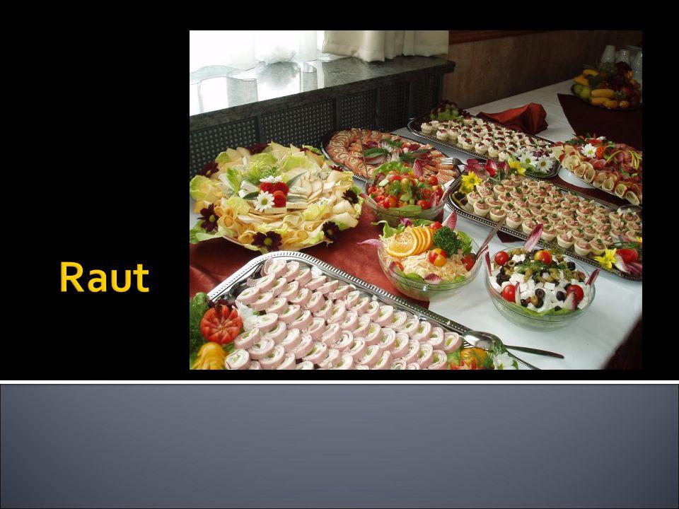  Charakterizovat raut, podávané pokrmy a nápoje  Pochopit nezbytné úkony k přípravě rautu  Umět popsat pracovní povinnosti při rautové obsluze