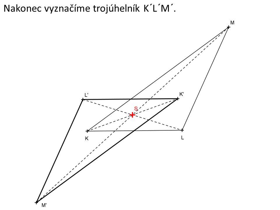 Nakonec vyznačíme trojúhelník K´L´M´.