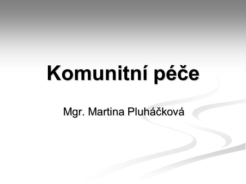 Komunitní péče Mgr. Martina Pluháčková