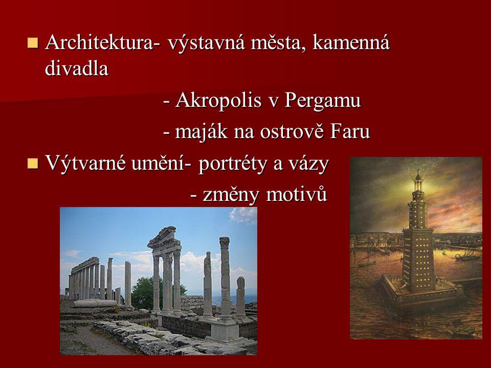 Architektura- výstavná města, kamenná divadla Architektura- výstavná města, kamenná divadla - Akropolis v Pergamu - Akropolis v Pergamu - maják na ost