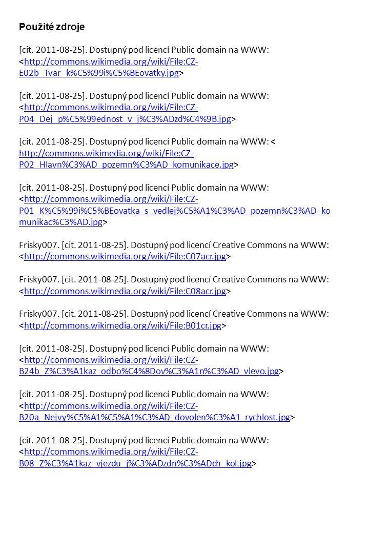 Použité zdroje [cit. 2011-08-25]. Dostupný pod licencí Public domain na WWW: http://commons.wikimedia.org/wiki/File:CZ- E02b_Tvar_k%C5%99i%C5%BEovatky