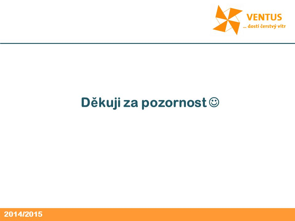 2014/2015 D ě kuji za pozornost